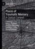 Places Of Traumatic Memory