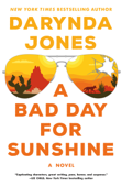 Download and Read Online A Bad Day for Sunshine