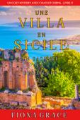 Une Villa en Sicile : Des Figues et un Cadavre (Un Cozy Mystery entre Chats et Chiens – Livre 2)
