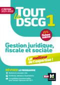 Tout le DSCG 1 - Gestion juridique fiscale et sociale - 2e édition - Révision et entraînement