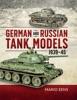 German And Russian Tank Models, 1939–45