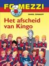 FC Mezzi 6 - Het Afscheid Van Kingo