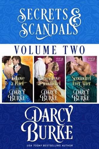 Darcy Burke - Secrets and Scandals Volume Two