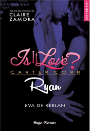 Is it love ? Carter Corp. Ryan Par Is it love ? Carter Corp. Ryan