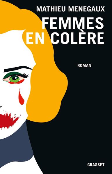 Femmes en colère par Mathieu Menegaux