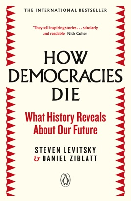 How Democracies Die in Apple Books