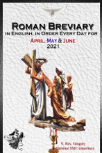 The Roman Breviary In English, In Order, Every Day For April, May, June 2021