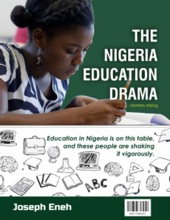 The Nigeria Education Drama - Matters Arising