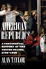 American Republics: A Continental History of the United States, 1783-1850
