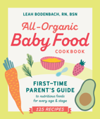 All-Organic Baby Food Cookbook Book Cover