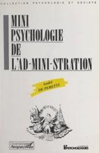 Mini-psychologie de l'ad-mini-stration