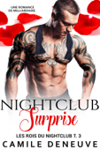 Nightclub Surprise: Une Romance de Milliardaire