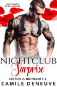 Nightclub Surprise: Une Romance de Milliardaire