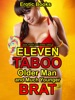Eleven Taboo Older Man And Much Younger Brat Erotic Books