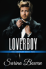 Sarina Bowen - Loverboy artwork