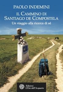 Il cammino di Santiago de Compostela Book Cover