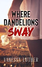 Where Dandelions Sway