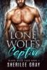 Lone Wolf's Captive (Black Hills Pack #1)