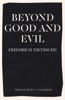 Friedrich Wilhelm Nietzsche - Beyond Good and Evil artwork