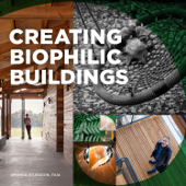 Creating Biophilic Buildings Book Cover