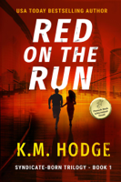 K.M. Hodge - Red on the Run artwork
