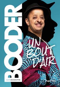 Un bout d'air - Autobiographie by Booder