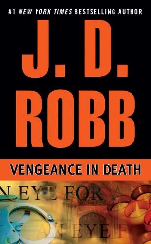 J. D. Robb - Vengeance in Death