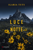 Download and Read Online Luce della notte