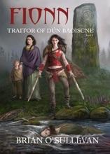 Fionn: Traitor Of Dún Baoiscne (The Fionn Mac Cumhaill Series #2)