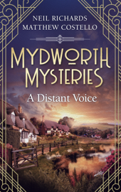 Mydworth Mysteries - A Distant Voice