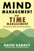 Download and Read Online Mind Management, Not Time Management