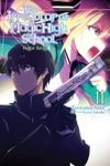 The Irregular At Magic High School Vol 11 Light Novel