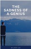 The sadness of a genius
