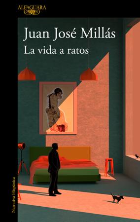 La vida a ratos - Juan José Millás
