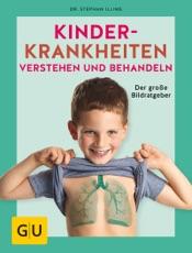 Download and Read Online Kinderkrankheiten verstehen und behandeln