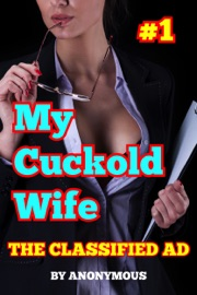 My Cuckold Wife #1: The Classified Ad PDF Download