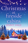 Download and Read Online Christmas at Fireside Cabins