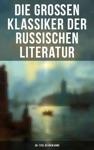 Die Groen Klassiker Der Russischen Literatur 30 Titel In Einem Band