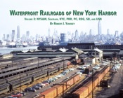 Waterfront Railroads of New York Harbor