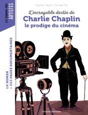 L'incroyable destin de Charlie Chaplin, le prodige du cinéma