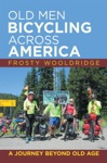 Old Men Bicycling Across America
