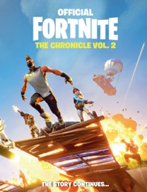 Fortnite Official The Chronicle Vol 2