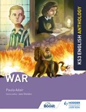 Key Stage 3 English Anthology: War