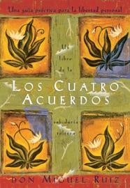 Los cuatro acuerdos - Don Miguel Ruiz by  Don Miguel Ruiz PDF Download