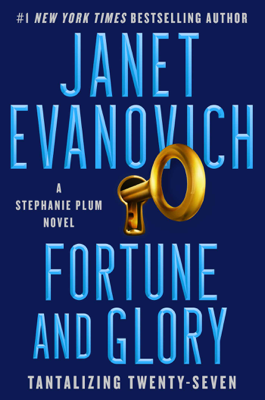 Janet Evanovich - Fortune and Glory book
