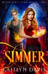 Simmer Midnight Fire Series Book Two