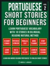 Portuguese Short Stories For Beginners Vol 2