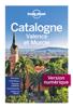 Lonely Planet Fr - La Catalogne, Valence et Murcie 4 artwork