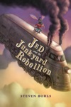 Jed And The Junkyard Wars Book 2 Jed And The Junkyard Rebellion
