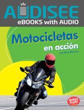 Motocicletas en acción (Motorcycles on the Go) (Enhanced Edition)